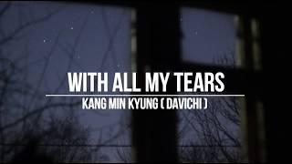 with all my tears // kang min kyung - sub español