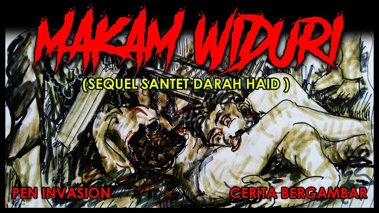 MAKAM WIDURI - SEQUEL SANTET DARAH HAID - Cerita Gambar - Cerita Bergambar