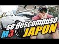Se DESCOMPUSO BMW M3 que Compre en Subasta en JAPON [By JAPANISTIC]