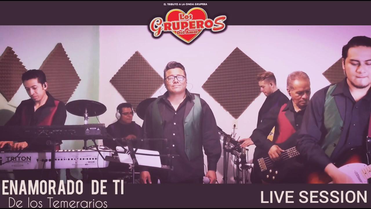 Download ENAMORADO DE TI - LOS GRUPEROS DEL AMOR
