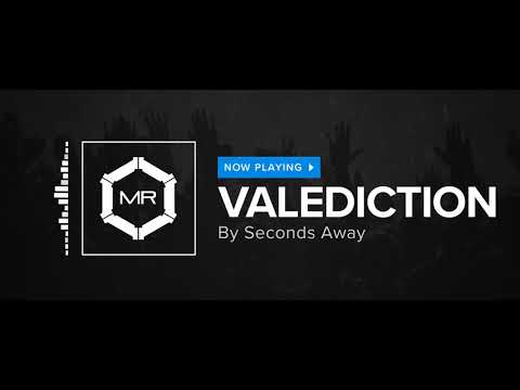 Клип seconds away - Valediction