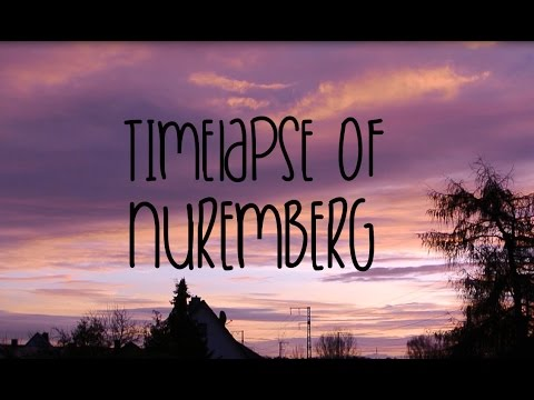 The Sky of Nuremberg - Timelapse Nürnberg -