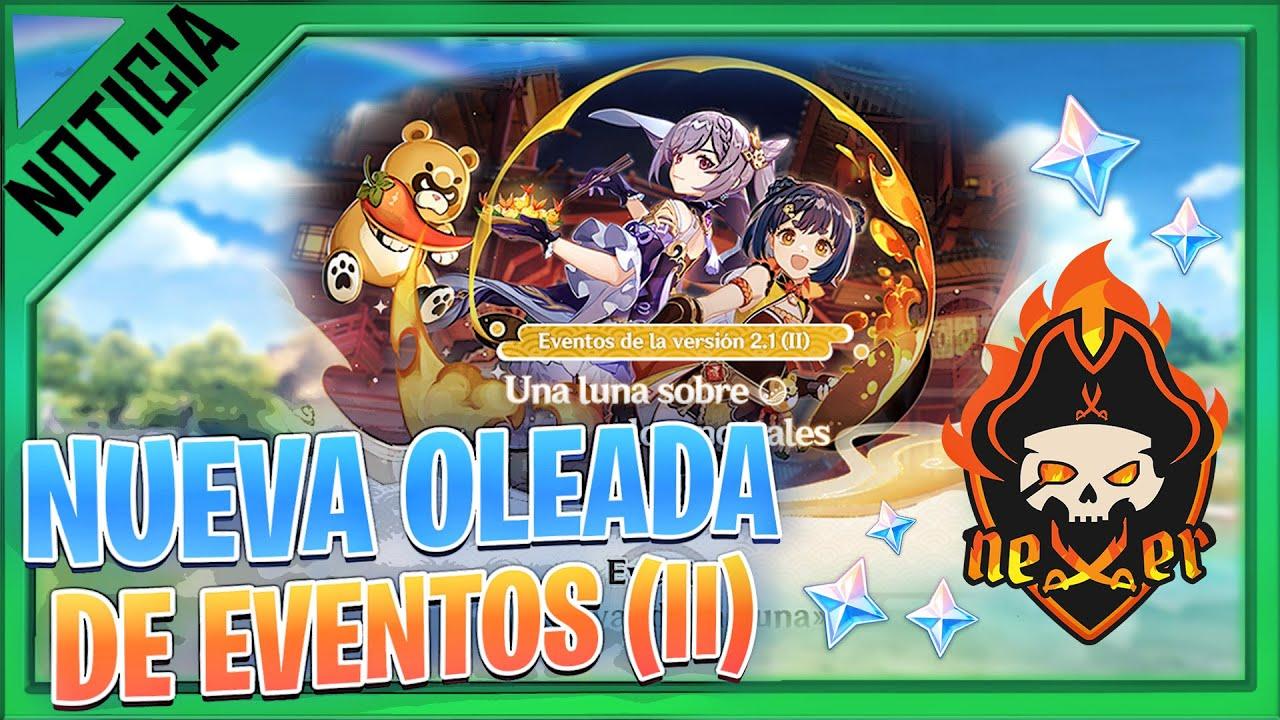 EVENTO PRINCIPAL 2.1 PROXIMOS EVENTOS GENSHIN IMPACT gameplay español | NEXER