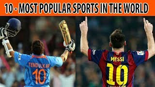 Top 10 Sports - Top 10 - Most famous sports in the world