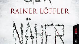 Rainer Löffler - Der Näher - Martin Abel 3