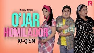 O'jar Homilador 10-qism (milliy Serial) | Ужар хомиладор 10-кисм (миллий сериал)