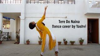 Tere Do Naina   Gourov - Roshin ft. Ankit Tiwari   Dance #WithMe #StayHome