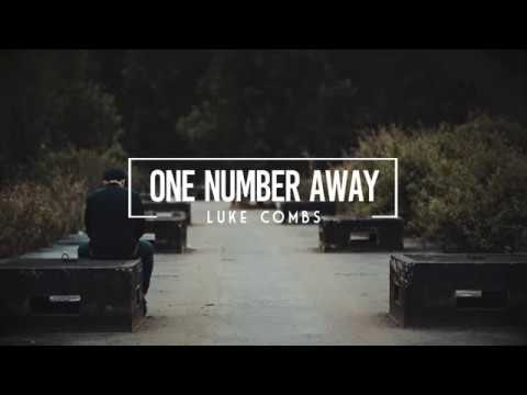 Luke Combs - One Number Away (Lyrics)