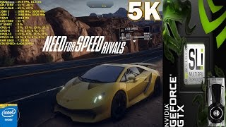 Need for Speed Rivals Maxed Out 5K 60FPS | GTX 1080 SLI Hybrid Cooled | i7 5960X 4.4GHz
