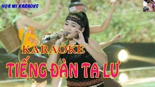 Karaoke TIẾNG ĐÀN TA LƯ. Nhạc cách mạng beat chuẩn. Karaoke Họa Mi.