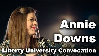 Annie Downs - Liberty University Convocation