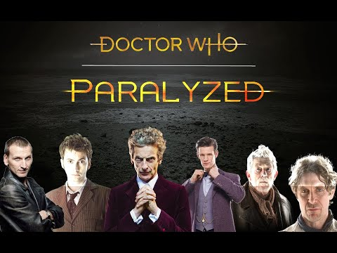 Doctor Who   Paralyzed