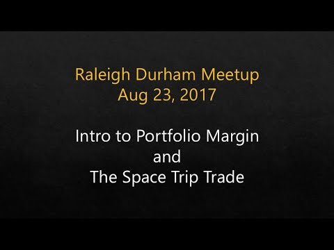 Introduction to Portfolio Margin and the Space Trip Trade