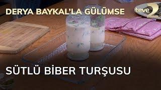 Derya Baykal'la Gülümse: Sütlü Biber Turşusu