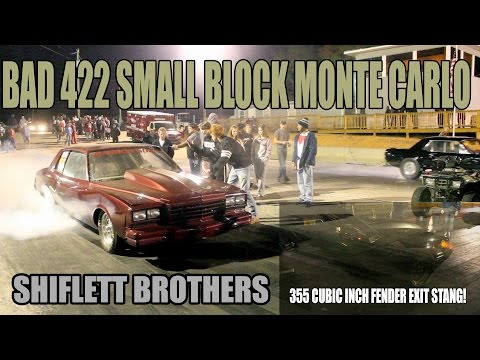 BAD 355 CUBIC INCH FENDER EXIT MUSTANG AND 422 CUBIC INCH MONTE CARLO!! THE SHIFLETT BROTHERS