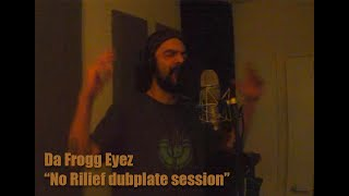 """Da Frogg Eyez - """"Get some relief if you can"""" studio session"""