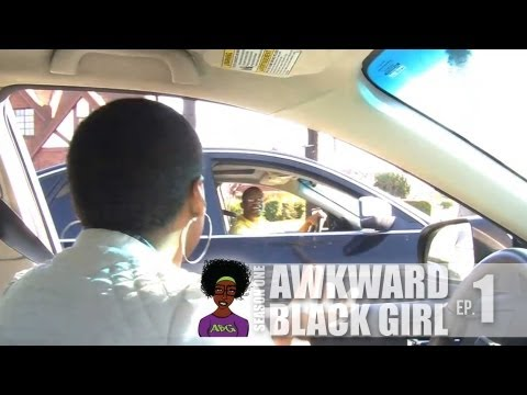 "AWKWARD Black Girl | ""The Stop Sign"" [S. 1, Ep. 1] from YouTube · Duration:  3 minutes 41 seconds"