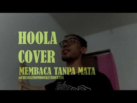 MEMBACA TANPA MATA (Rocket Rockers cover by Hoolahoop) Play through
