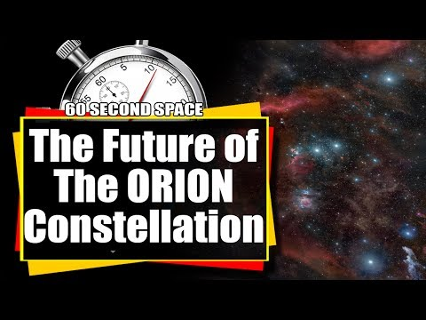60 Second Space: The Future Of The Orion Constellation - 450,000 years from now!