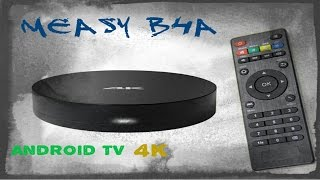 android tv measy b4a 4k unbox y review completa comprado en aliexpress 90