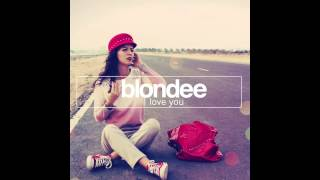 Blondee - I love You (Cedric Zeyenne Remix)