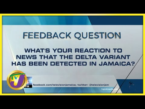 Feedback Question   TVJ News - August 18 2021