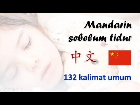 MANDARIN SEBELUM TIDUR ~ 132 kalimat umum ~ BELAJAR MANDARIN
