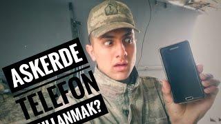 Askerde Telefon Kullaniliyor Mu ? Telefon Kullanma