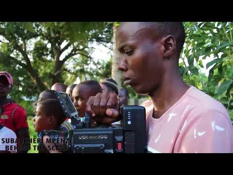 Subalkheri Mpenzi Behind the scene video - Part 4