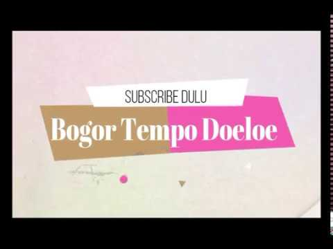 Bogor Tempo Dulu (Episode 1)