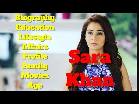Sara Khan Biography | Age | Family | Affairs Video and Lifestyle
