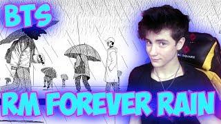 BTS RM 'forever rain' MV Реакция   BTS   Реакция на BTS RM forever rain  BTS RM forever rain Реакция