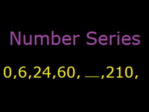 Number Series ,Pattern And Puzzles - Tricks And Solutions 0, 6, 24, 60, ___, 210, ___