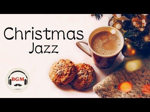 Christmas Jazz Music - Relaxing Jazz Music - Christmas Jazz Instrumental Music.