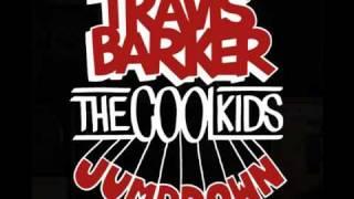 Travis Barker -- Jump Down feat The Cool Kids.