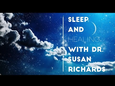 The Best Sleeping Music and Prayer How To Get Healing -- Dr. Susan Richards