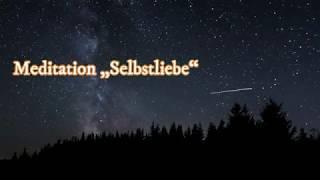 """Meditation """"Selbstliebe"""""""