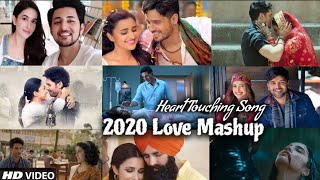the-love-mashup-2020-heart-touching-song-love-songs-new-mashup-find-out-think