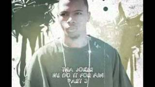 Tha Joker - We do It for Fun 1-3