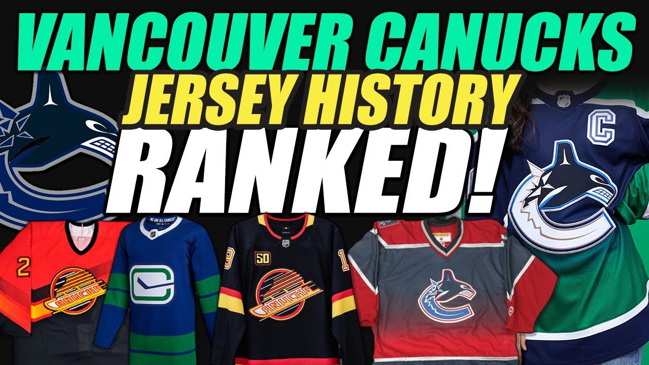 Download Vancouver Canucks Jersey History RANKED!