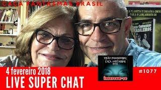 Live Super Chat 4 fevereiro Caça Fantasmas Brasil