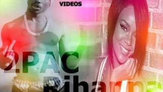 2Pac ft Rihanna - im straight rider remix [DOWNLOAD]