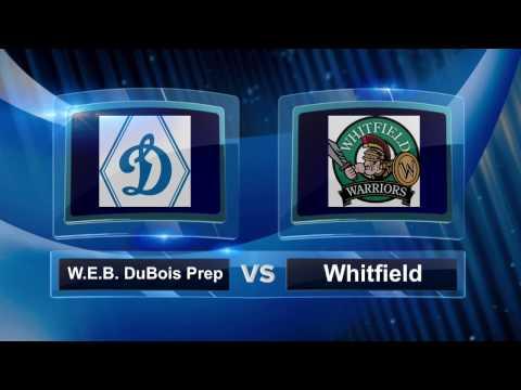 Basketball: W.E.B. DuBois Prep vs Whitfield (Highlights)