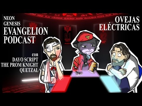 Podcast Ovejas Eléctricas - Neon Genesis Evangelion (con DayoScript)