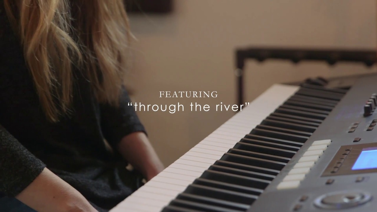 Jillian Jones | Through The River [STORY BEHIND THE SONG]