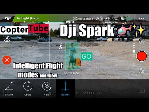 Dji spark Intelligent flight modes 🚁✨