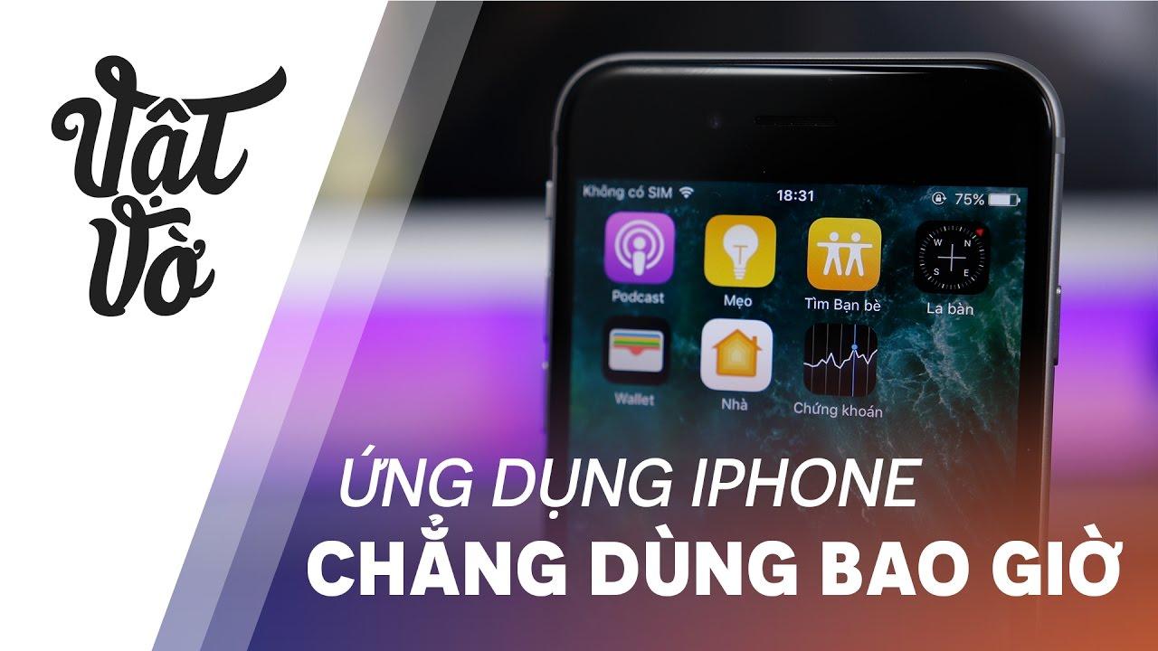 Vật Vờ| Ứng dụng trên iPhone mà bạn chẳng bao giờ dùng