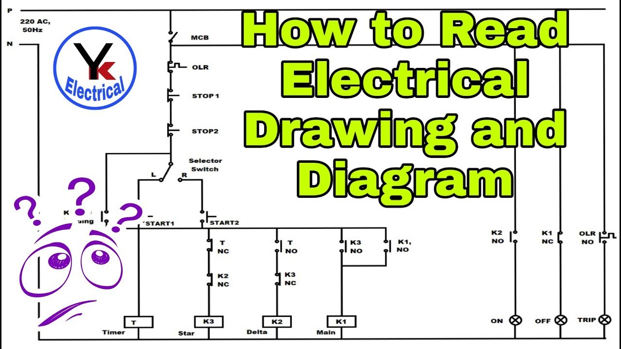 How To Read Electrical Drawing And Diagram By Yk Electrial