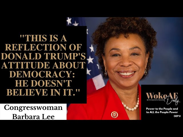 Why Rep. Barbara Lee Voted Against the Defense Budget - Woke AF Daily