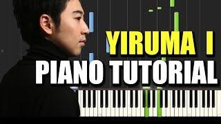 Yiruma - I [First Love] Tutorial - MIDI + SHEET MUSIC
